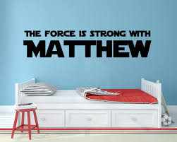 Star Wars Name Decal The Force Is Strong Decal Name Wall Decal Personalized Decal May The Force Be With You Star Wars Wall Decal
