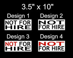 Not For Hire Adhesive Vinyl Sticker Or Magnet Jerosa Designs Llc