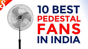 10 best pedestal fans for home in india