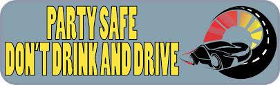 10in X 3in Party Safe Bumper Sticker Car Door Truck Window Decal Stickers Stickertalk