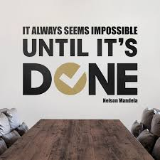 Quote Decal Until It S Done Black Gold 72 W X 48 H Onwall Studio Touch Of Modern
