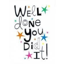 Well done! You did it! | Congratulations quotes, Congrats quotes,  Congratulations quotes achievement