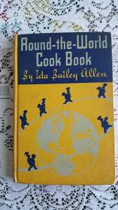 Vintage Round-the-World Cook Book by Ida Bailey Allen 1934 D305 | Modern  cookbooks, Cookbook, Round the world