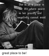 she is at a place in her life where peace is ner priority and