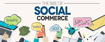 Social Commerce Will Grow to New Levels
