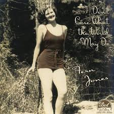 I Don't Care What the World May Do, Fern Jones, 1959 | Good music ...