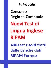 Concorso Regione Campania - I test RIPAM di lingua inglese - eBook ...