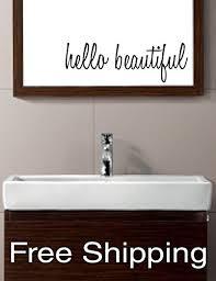Amazon Com Hello Beautiful Vinyl Wall Decal Sticker Bathroom Mirror Inspirational Art Free Shipping Handmade