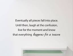 Eventually All Pieces Fall Into Place Wall Decal Inspirational Etsy
