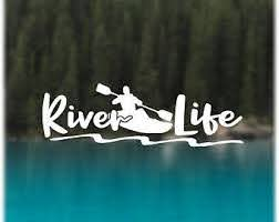 River Life Decal Etsy