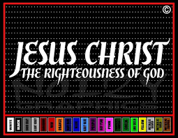 Jesus Christ The Righteousness Of God Christian Car Decal Sticker Noizy Graphics Christian Apparel Decals Frames More