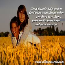 best good friends quotes goodreads and sayings all top quotes
