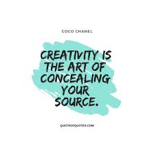 coco chanel quote creativity is the art quote of quotes