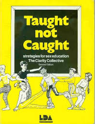 hilary dixon gill mullinar - taught not caught strategies for sex education  - AbeBooks