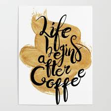 life begins after coffee typography coffee quotes hand drawn