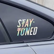 Stay Tuned Sticker