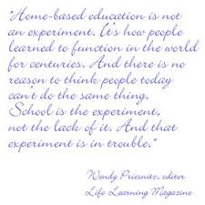 Home-based education is not an experiment I Best Quotes – inspiration  quotes – BestQuotes