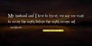 love and travel quotes top famous quotes about love and travel
