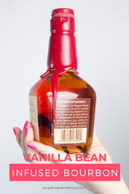 vanilla bean infused bourbon recipe