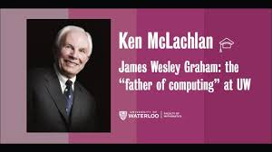 """James Wesley Graham: the """"father of computing"""" at UW - Ken McLachlan -  YouTube"""