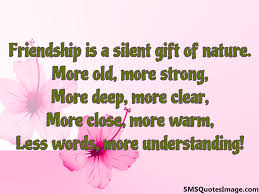 friendship is a silent gift of nature friendship sms quotes image