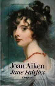 Writers Review: JANE FAIRFAX by Joan Aiken