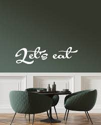 Vinyl Wall Decal Stickers Motivation Quote Words Let S Eat Inspiring L Wallstickers4you