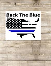 Back The Blue United States Decal Back The Blue America Etsy