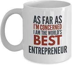 com entrepreneur mug as far as i m concerned i am the