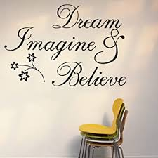 Amazon Com Witkey Dream Imagine And Believe Inspirational Wall Decal Stickers Quotes Saying And Words Diy Home Decor Vinyl Wall Murals Art Decor Room Home Decoration Baby