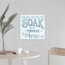 Shop Soak Your Troubles Away Canvas Wall Art Overstock 25508519