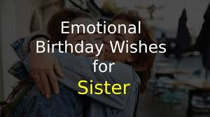 emotional birthday wishes for sister of top best