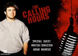 The Calling Hours 2.35: Interview With Adam Marcus - Morbidly ...