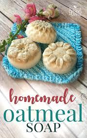 homemade oatmeal soap recipe five