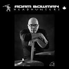 Adam Bowman ‹ HeadHunters Drumsticks