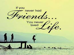 lovely collection of quotes for friends inspirational