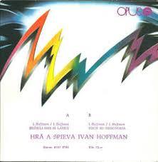 Ivan Hoffman - Sľúbili Sme Si Lásku / Nech Mi Nehovoria (1989, Vinyl)    Discogs
