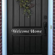 Amazon Com Designyours Welcome Home Front Door Stickers Home Decor Front Door Decal Vinyl Home Kitchen