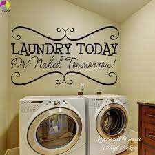 Laundry Today Or Naked Tomorrow Wall Sticker Laundry Room Washroom Wall Decal Home Decoration Cut Vinyl Wall Art Mural Diy Laundry Today Wall Stickers Laundryvinyl Wall Art Aliexpress