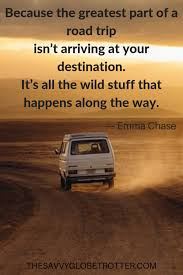 road trip quotes best quotes to inspire you to hit the road
