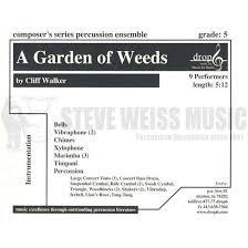 a garden of weeds by clif walker