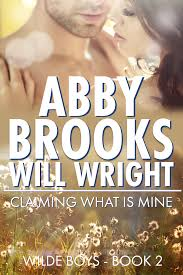 Claiming What Is Mine by Abby Brooks & Will Wright Release Blitz - Another  Book Hangover