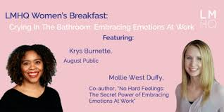 Women's Breakfast: Crying in the Bathroom: Embracing Emotions At Work   LMHQ