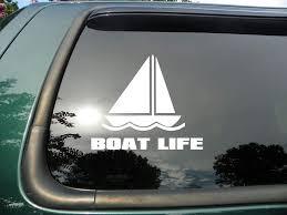 Amazon Com Boat Life Die Cut Vinyl Window Decal Sticker For Car Or Truck 5 X4 Automotive