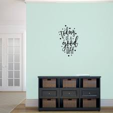 Shop Today Is A Good Day Vinyl Wall Decal 15 X 24 Overstock 14336685
