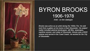 Searching for Artist! Byron Brooks? Part 2 – Good Morning Gloucester