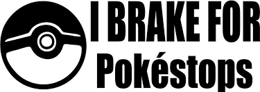 Pokemon Go I Brake For Pokestops Vinyl Car Window Laptop Decal Sticker Decal Gremlins