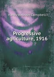 Progressive Agriculture, 1916 by Hardy Webster Campbell | 9785518427648 |  Booktopia