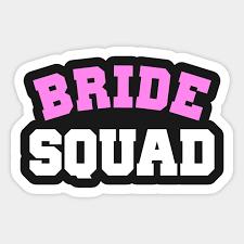Bride Squad Bride Squad Sticker Teepublic