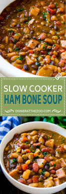 ham bone soup slow cooker dinner at